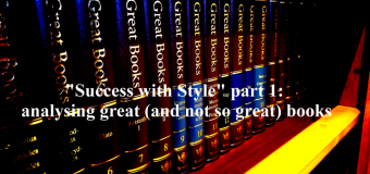 """Success with Style"" part 1: analysing great (and not so great) books"